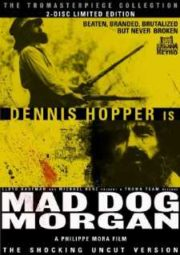MAD DOG MORGAN – MAD DOG MORGAN – 1976