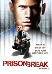 PRISON BREAK – 1° TEMPORADA – 2005 A 2006