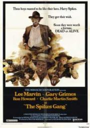THE SPIKES GANG – OS 3 DISCÍPULOS DA MORTE – 1974