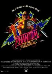 PHANTOM OF THE PARADISE – O FANTASMA DO PARAÍSO – 1974
