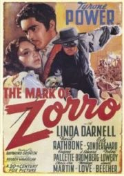 THE MARK OF ZORRO – A MARCA DO ZORRO – 1940