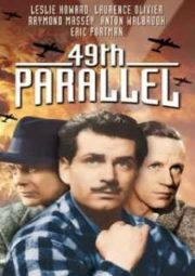 49TH PARALLEL – PARALELO 49 – INVASÃO DE BÁRBAROS – 1941