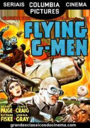 FLYING G-MEN – O FALCÃO MASCARADO – SERIAL – 1939