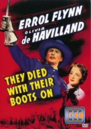 THEY DIED WITH THEIR BOOTS ON – O INTRÉPIDO GENERAL – 1941