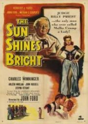 THE SUN SHINES BRIGHT – O SOL BRILHA NA IMENSIDÃO – 1953