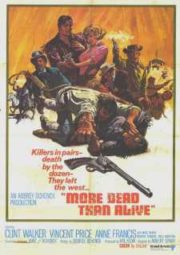 MORE DEAD THAN ALIVE – MAIS MORTO DO QUE VIVO – 1969