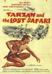 TARZAN AND THE LOST SAFARI – TARZAN E A EXPEDIÇÃO PERDIDA – 1957
