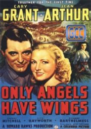 ONLY ANGELS HAVE WINGS – PARAISO INFERNAL – 1939