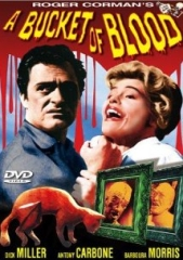 A BUCKET OF BLOOD – UM BALDE DE SANGUE – 1959