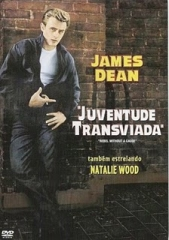 REBEL WITHOUT A CAUSE – JUVENTUDE TRANSVIADA – 1955