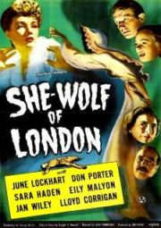 SHE-WOLF OF LONDON – A FERA DE LONDRES – 1946