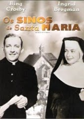 THE BELLS OF ST. MARY'S – OS SINOS DE SANTA MARIA – 1945