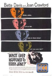 WHAT EVER HAPPENED TO BABY JANE – OQUE TERÁ ACONTECIDO A BABY JANE – 1962