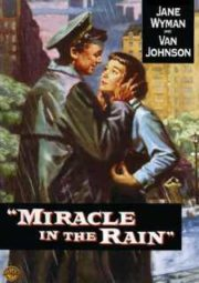 MIRACLE IN THE RAIN – O AMOR NUNCA MORRE – 1956