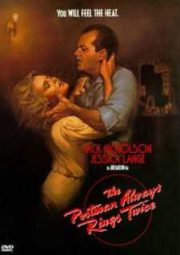 THE POSTMAN ALWAYS RINGS TWICE – O DESTINO BATE A SUA PORTA – 1981
