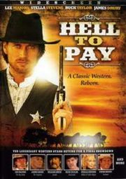 DOWNLOAD / ASSISTIR HELL TO PAY - DUELO DOS HOMENS SEM LEI - 2005