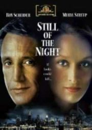 STILL OF THE NIGHT – NA CALADA DA NOITE – 1982