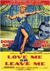 LOVE ME OR LEAVE ME – AMA-ME OU ESQUECE-ME – 1955