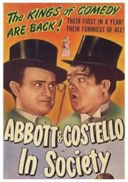 ABBOTT E COSTELLO – IN SOCIETY – BANCANDO OS GRANFINOS – 1944