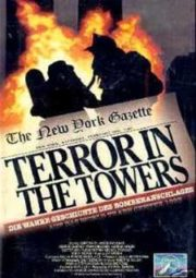 WITHOUT WARNING TERROR IN THE TOWERS – BOMBA TERRORISTA – 1993