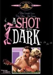 A SHOT IN THE DARK – UM TIRO NO ESCURO – 1964