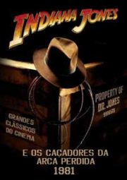 INDIANA JONES AND THE RAIDERS OF THE LOST ARK –  INDIANA JONES E OS CAÇADORES DA ARCA PERDIDA – 1981