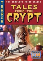 TALES FROM THE CRYPT – CONTOS DA CRIPTA – 3° TEMPORADA – 1991 A 1992