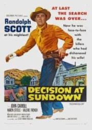 DECISION AT SUNDOWN – ENTARDECER SANGRENTO – 1957