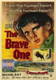 THE BRAVE ONE – ARENAS SANGRENTAS – 1956