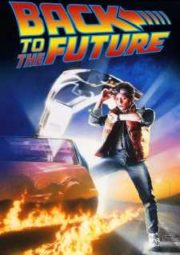 BACK TO THE FUTURE – DE VOLTA PARA O FUTURO – 1985