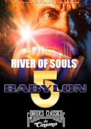 BABYLON 5 THE RIVER OF SOULS – 1998