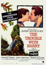 THE TROUBLE WITH HARRY – O TERCEIRO TIRO – 1955