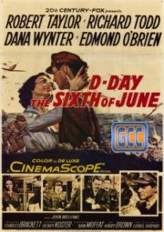 D-DAY THE SIXTH OF JUNE – O  DIA D – 1956