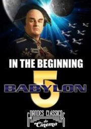 BABYLON 5 IN THE BEGINNING – 1998