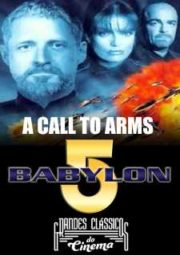 BABYLON 5  A CALL TO ARMS – 1999