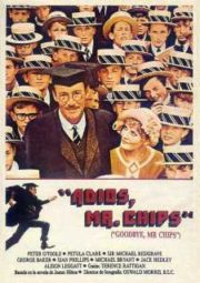 GOODBYE MR. CHIPS – ADEUS MR. CHIPS – 1969