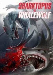 SHARKTOPUS VS. WHALEWOLF – SHARKTOPUS VS. WHALEWOLF – 2015