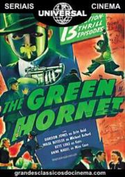 THE GREEN HORNET – O BESOURO VERDE – SERIAL – 1940