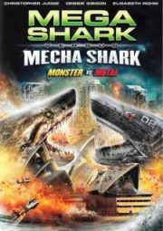 MEGA SHARK VS. MECHA SHARK – MEGA SHARK VS. MECHA SHARK – 2014