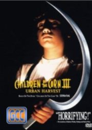 CHILDREN OF THE CORN 3 URBAN HARVEST – COLHEITA MALDITA 3 – 1995