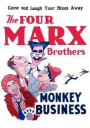 MONKEY BUSINESS – MARX BROTHERS – OS QUATRO BATUTAS – 1931