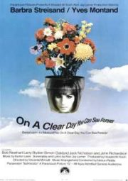 ON A CLEAR DAY YOU CAN SEE FOREVER – NUM DIA CLARO DE VERÃO – 1970