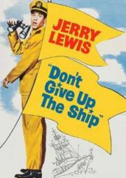 DOWNLOAD / ASSISTIR DON'T GIVE UP THE SHIP - A CANOA FUROU - 1959