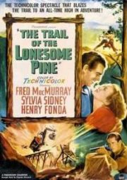 THE TRAIL OF THE LONESOME PINE – AMOR E ÓDIO NA FLORESTA – 1936