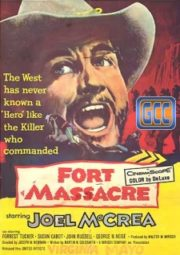 FORT MASSACRE – O FORTE DO MASSACRE – 1958