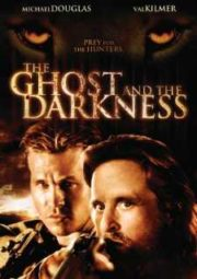 THE GHOST AND THE DARKNESS – A SOMBRA E A ESCURIDÃO – 1996
