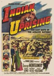 INDIAN UPRISING – REBELIÃO DE BRAVOS – 1952