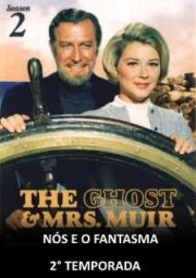 THE GHOST AND MRS. MUIR – NÓS E O FANTASMA – 2° TEMPORADA – 1969 A 1970