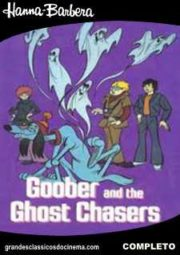 GOOBER AND THE GHOST CHASERS – GOOBER E OS CAÇADORES DE FANTASMAS – 1973  A 1975