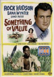 SOMETHING OF VALUE – SANGUE SOBRE A TERRA – 1957